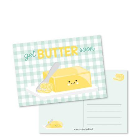 Kaart get butter soon